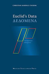 Euclid's Data Forfatter: Christian Marinus Taisbak.  Bogomslag: Henrik Maribo Pedersen